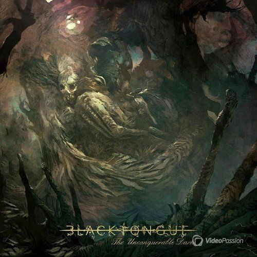 Black Tongue - The Unconquerable Dark (2015)