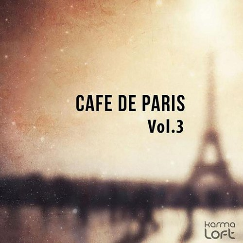 VA - Cafe De Paris Vol 3 Finest Selection of French Bar and Hotel Lounge (2015)
