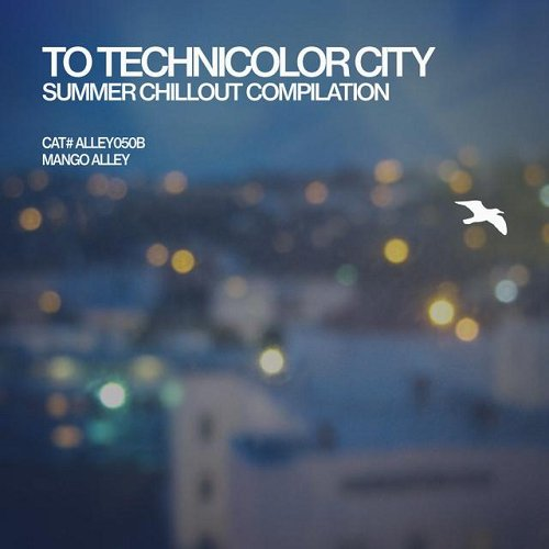 VA - To Technicolor City (2015)