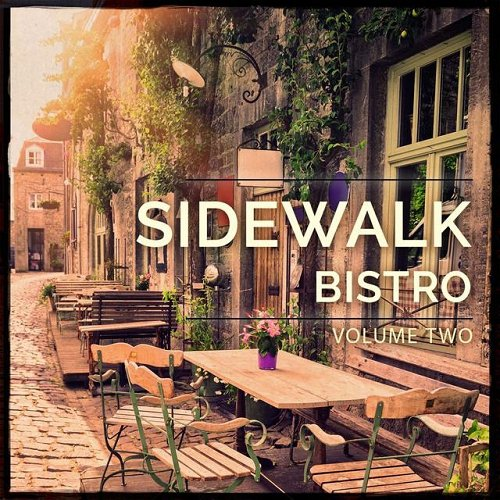 VA - Sidewalk Bistro Vol 2 Awesome Selection Of Bar and Lounge Grooves (2015)