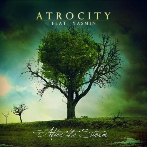 Atrocity - After The Storm (Deluxe Edition) (2010)