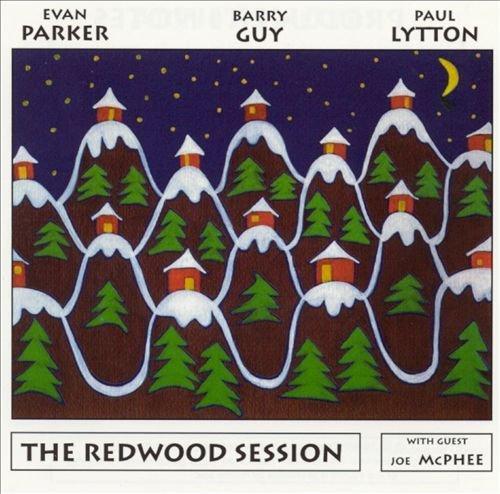 Evan Parker / Barry Guy / Paul Lytton - The Redwood Session (1996)