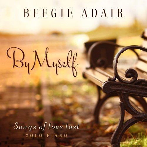 Beegie Adair - By Myself: Songs of Love Lost (2014)