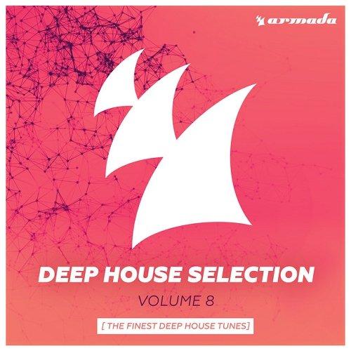 VA - Armada Deep House Selection Vol 8 The Finest Deep House Tunes (2015)