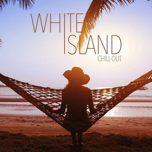 VA - White Island Chill-Out (2015)