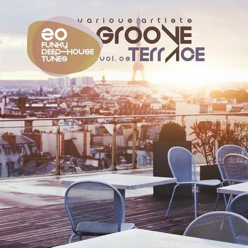 VA - Groove Terrace Vol 03 20 Funky Deep-House Tunes (2015)