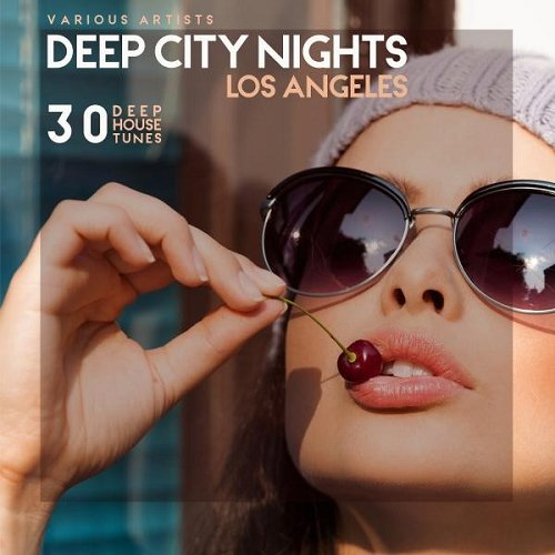 VA - Deep City Nights Los Angeles 30 Deep House Tunes (2015)