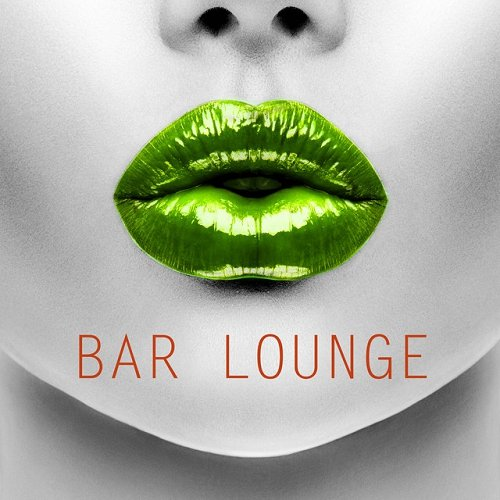 VA - Bar Lounge Relax Sexy Ambient Ultra Chillout Music (2015)