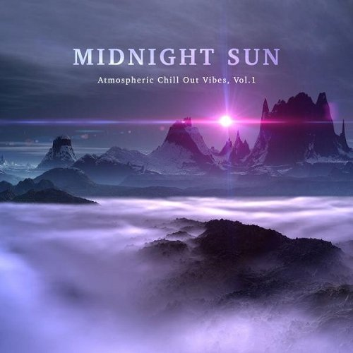 VA - Midnight Sun Atmospheric Chill out Vibes Vol 1 (2015)