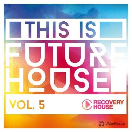 This Is Future House Vol.5 (2015)