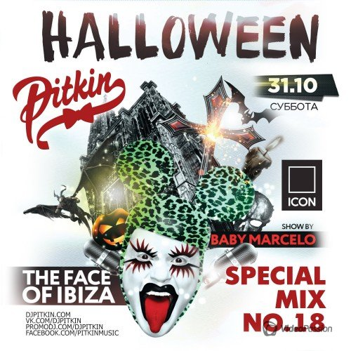 DJ PitkiN - Special Mix No.18 (ICON Halloween) (31/10/2015)