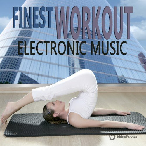 Finest Workout Electronic Music (2015)