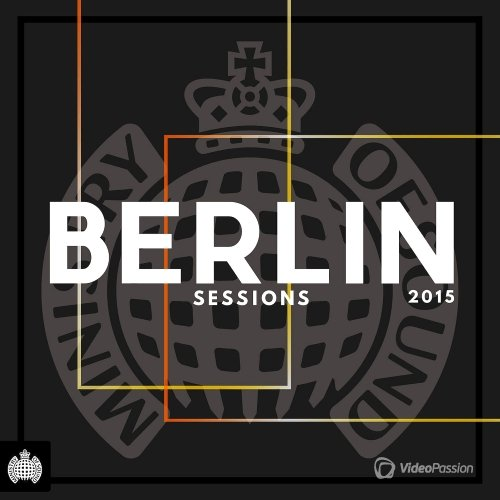 Ministry Of Sound: Berlin Sessions (2015)