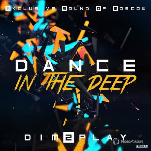 DIM2PLAY - Dance in The Deep vol.8 (2015)