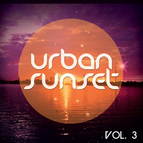 VA - Urban Sunset Vol 3 Relaxed Urban Chill Out Tunes (2015)