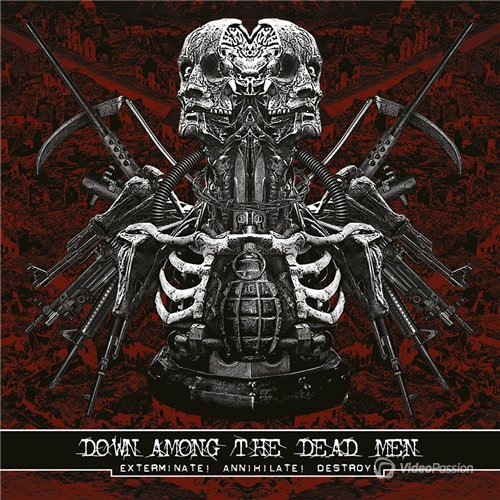 Down Among The Dead Men - Exterminate! Annihilate! Destroy! (2015)