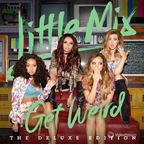 Little Mix - Get Weird (Deluxe Edition) (2015)