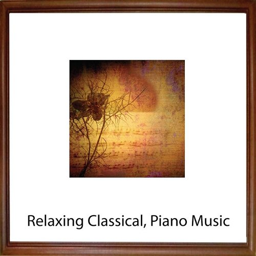 VA - Relaxing Classical Piano Music (2015)