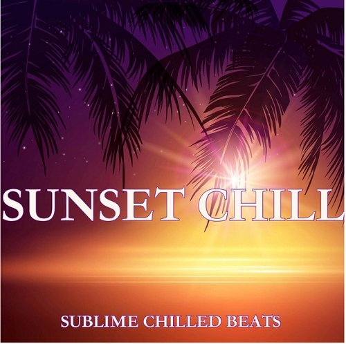 VA - Sunset Chill Sublime Chilled Beats (2015)