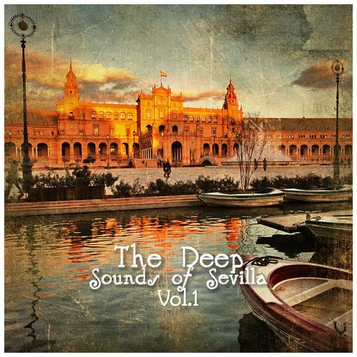 VA - The Deep Sounds of Sevilla Vol 1 (2015)