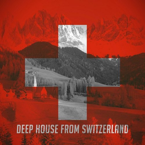 VA - Deep House from Switzerland (2015)