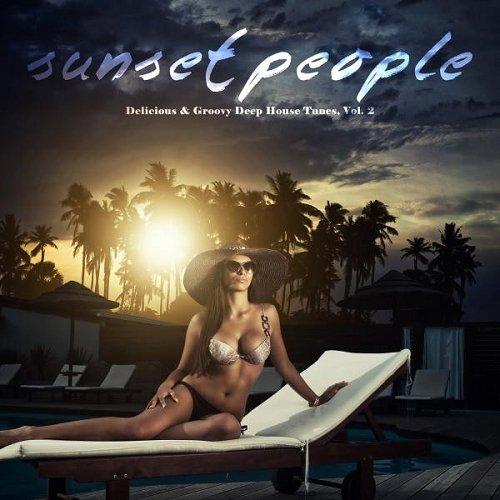 VA - Sunset People Delicious and Groovy Deep House Tunes Vol 2 (2015)