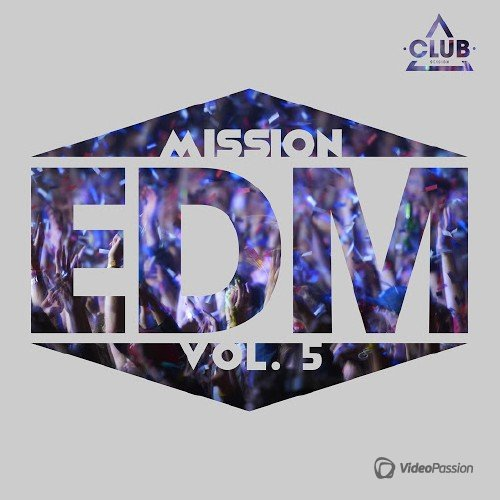 Mission EDM, Vol. 5 (2015)