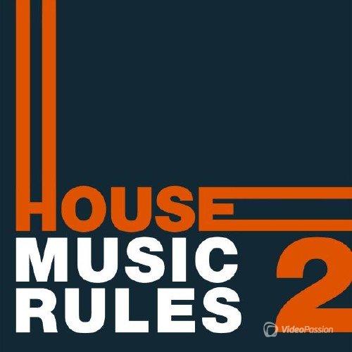 House Music Rules Vol. 2 (2015)