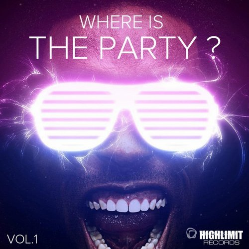 Where Is The Party?, Vol. 1 (2015)