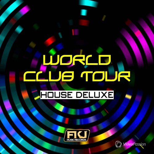 World Club Tour (House Deluxe) (2015)
