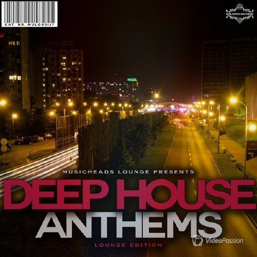 Deep House Anthems Lounge Edition (2015)