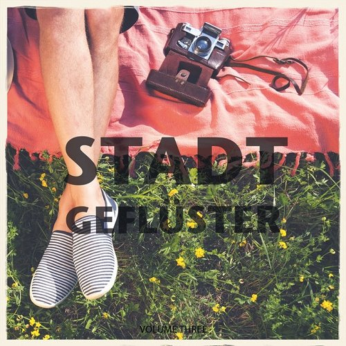 VA - Stadtgefluester Vol 3 Finest In Relaxing Electronic Beats (2015)
