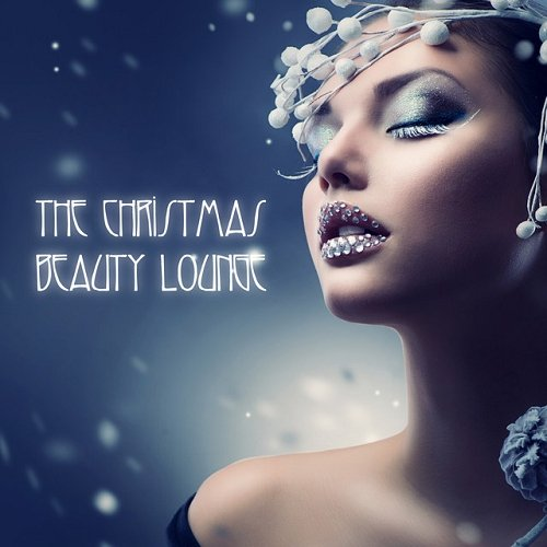 VA - The Christmas Beauty Lounge (2015)
