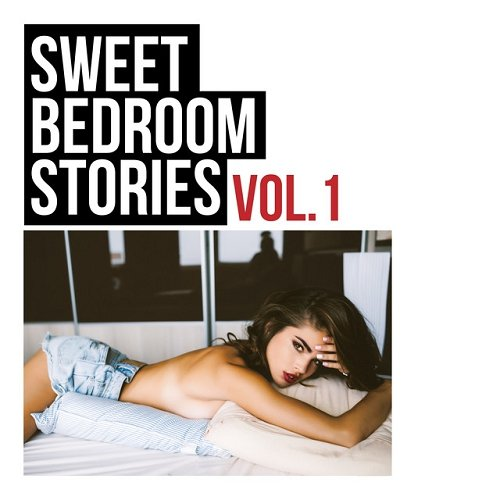 VA - Sweet Bedroom Stories Vol 1 (2015)