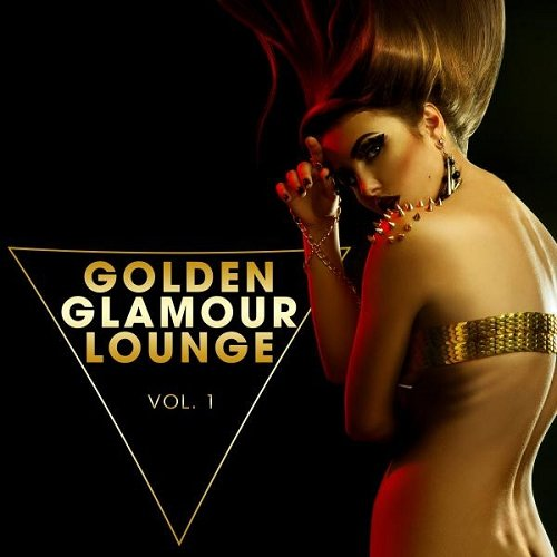 VA - Golden Glamour Lounge Vol 1 (2015)