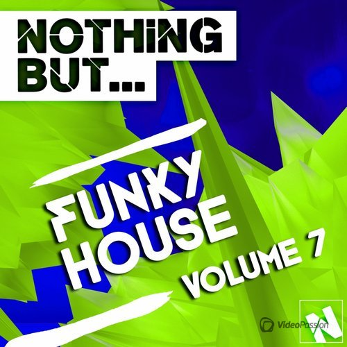 Nothing But... Funky House, Vol. 7 (2015)