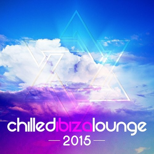 VA - Chilled Ibiza Lounge (2015)