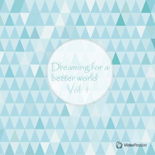 Dreaming for a Better World, Vol. 1 (2015)