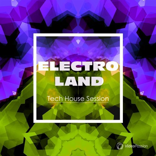 Electroland: Tech House Session (2015)