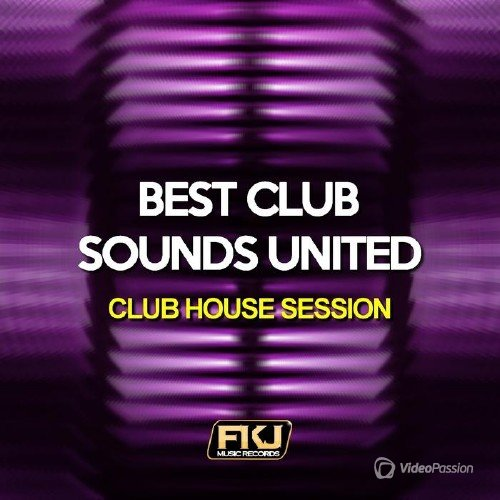 Best Club Sounds United (Club House Session) (2015)