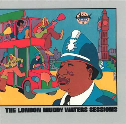Muddy Waters - The London Muddy Waters Sessions (1972/89)