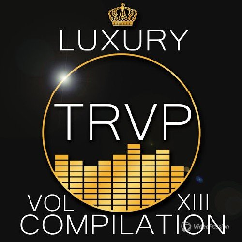 Luxury Trap Compilation Vol. XIII (2015)