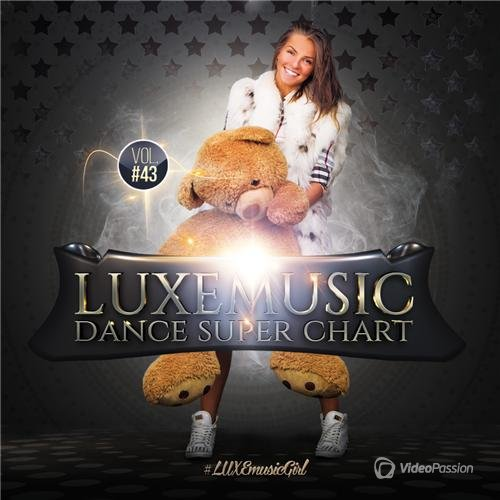 LUXEmusic - Dance Super Chart Vol.43 (2015)