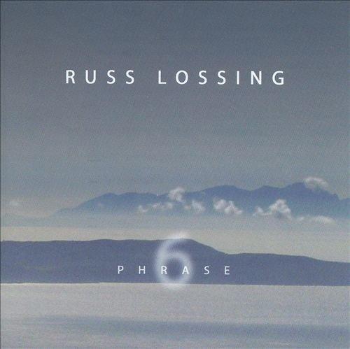 Russ Lossing - Phrase 6 (2004)