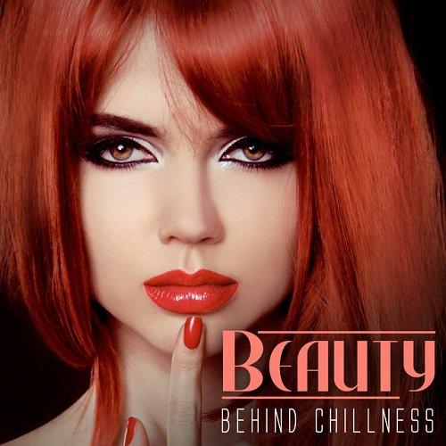 VA - Beauty Behind Chillness (2015)