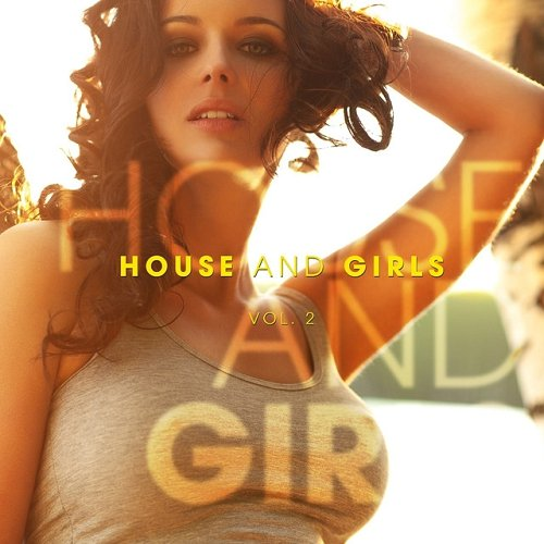 VA - HOUSE AND GIRLS 25 Sexy Grooves Vol 2 (2015)