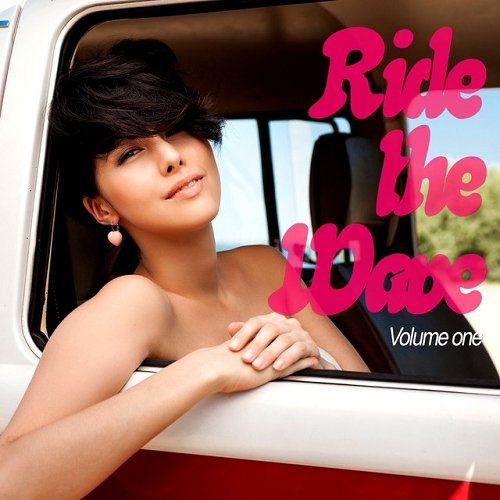 VA - Ride the Wave Vol 1 Relaxed Ocean Grooves (2015)