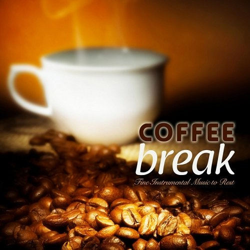 VA - Coffee Break - Fine Instrumental Music to Rest (2015)