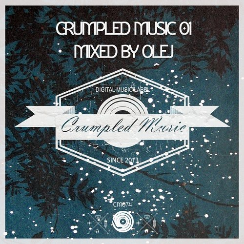 VA - Crumpled Music 01 Mixed by Olej (2015)