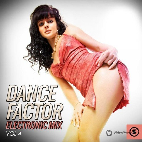 Dance Factor Electronic Mix, Vol. 4 (2015)